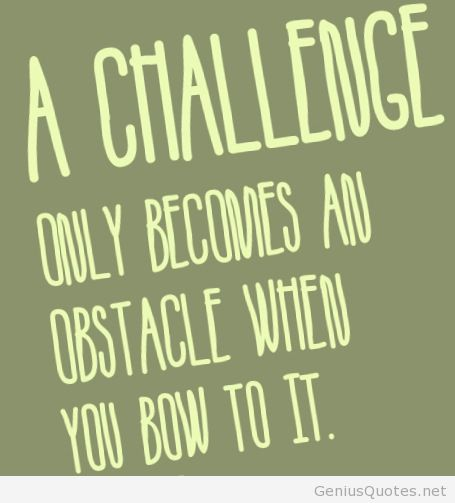 60 Great Overcoming Obstacles Quotes To Help You Motivate Yourself Adorable Overcoming Obstacles Quotes