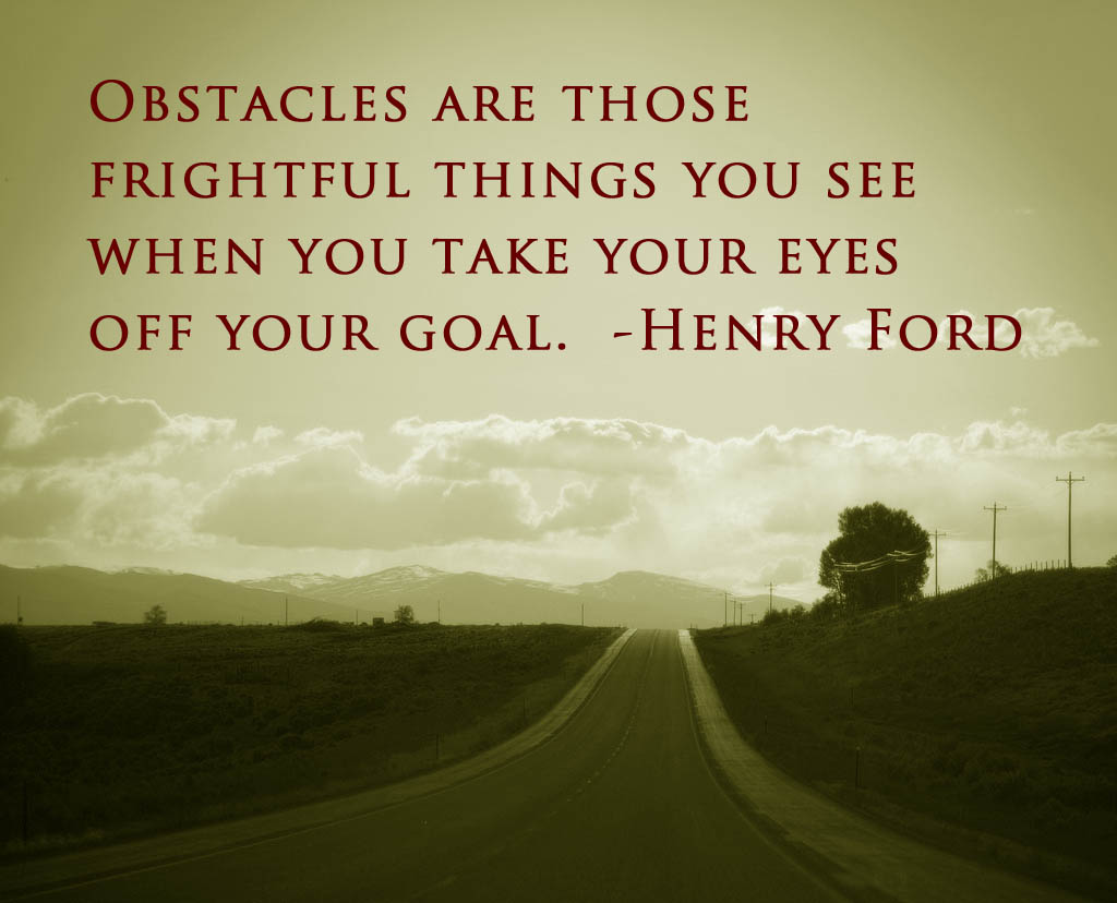 Overcoming Obstacles Quotes 50 Great Overcoming Obstacles Quotes To Help You Motivate Yourself